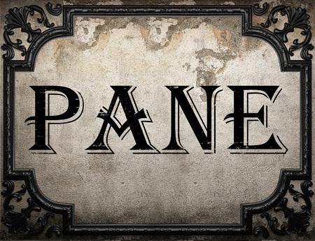pane: pane word on concrette wall