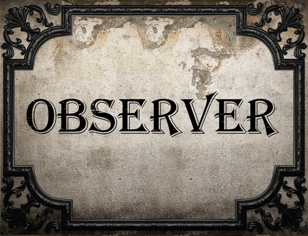 observer: observer word on concrette wall Stock Photo