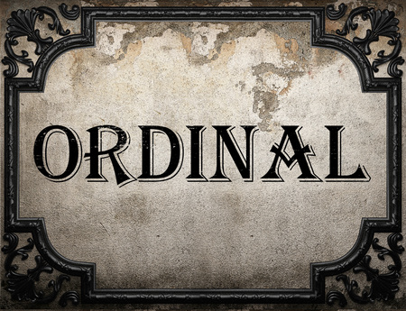 Ordinal: ordinal word on concrette wall