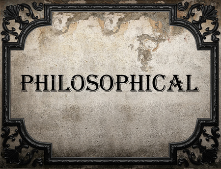 philosophical: philosophical word on concrette wall