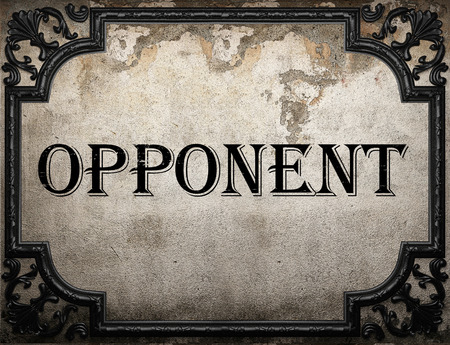 opponent: opponent word on concrette wall