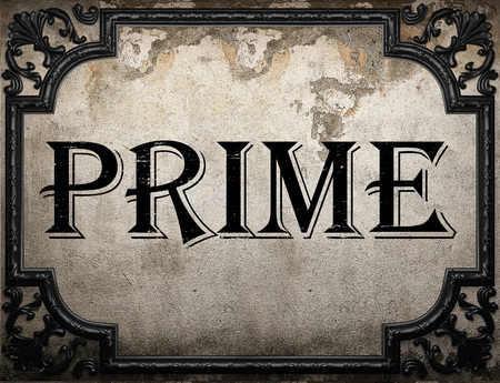 prime: prime word on concrette wall