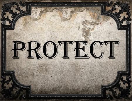 protect: protect word on concrette wall