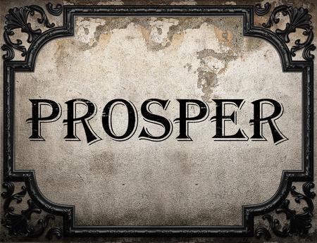 prosper: prosper word on concrette wall