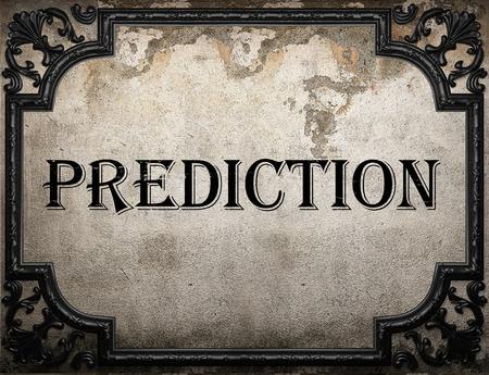 prediction: prediction word on concrette wall