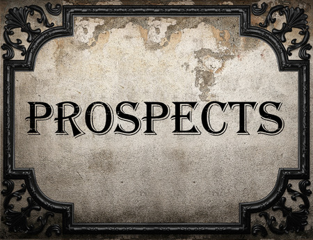 the prospects: prospects word on concrette wall Stock Photo
