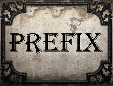 prefix word on concrette wall