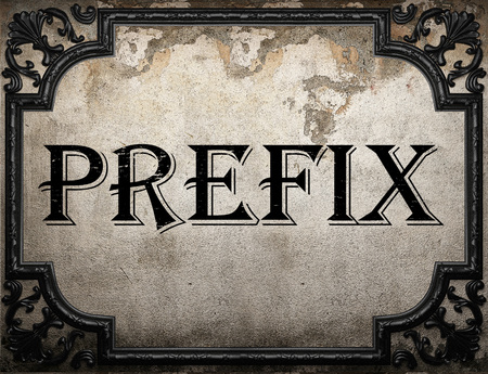 prefix: prefix word on concrette wall