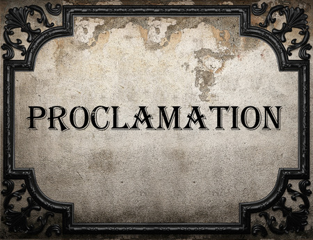 proclamation: proclamation word on concrette wall Stock Photo