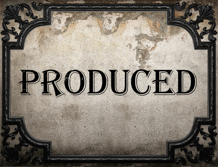 produced: produced word on concrette wall