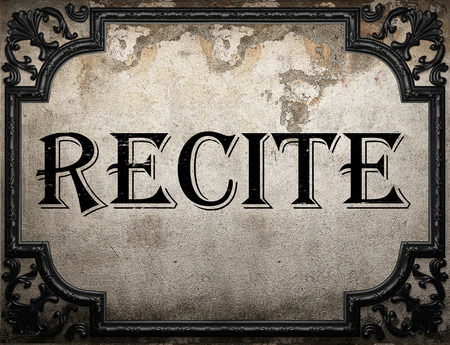 recite: recite word on concrette wall