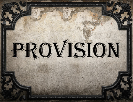 provision: provision word on concrette wall Stock Photo
