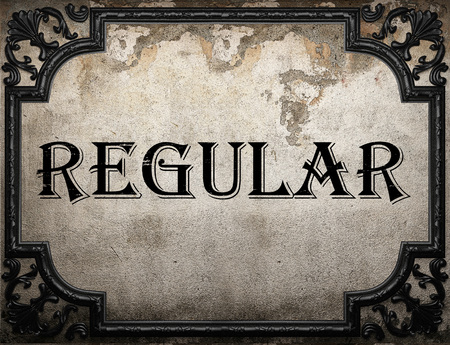 regular: regular word on concrette wall
