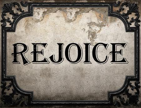 rejoice: rejoice word on concrette wall
