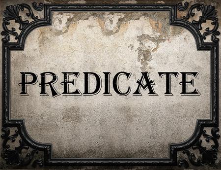 predicate: predicate word on concrette wall Stock Photo