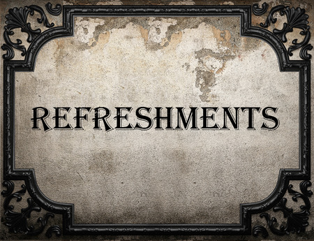 refreshments: refreshments word on concrette wall Stock Photo