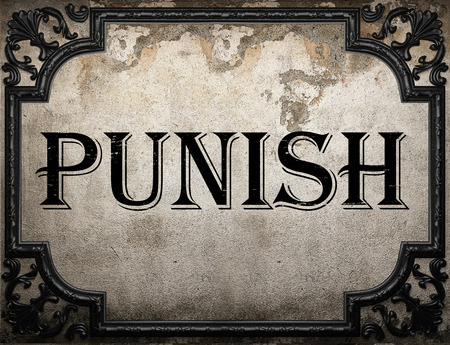 punish: punish word on concrette wall Stock Photo