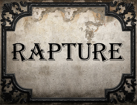 rapture: rapture word on concrette wall Stock Photo