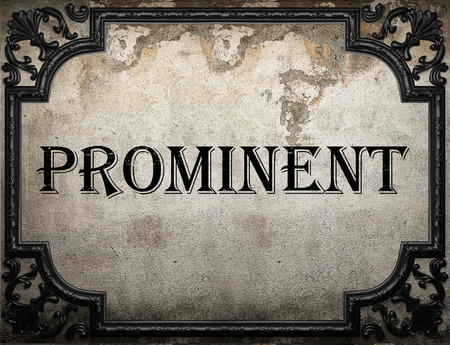 prominent: prominent word on concrette wall Stock Photo