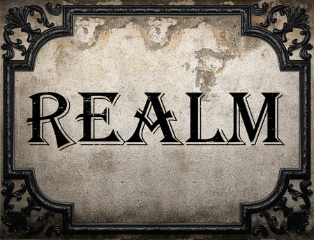 realm: realm word on concrette wall