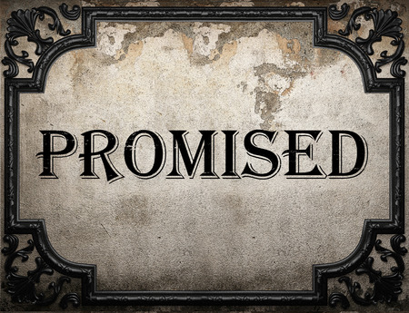 promised: promised word on concrette wall