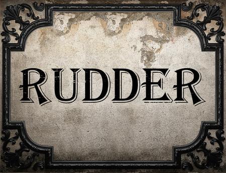 rudder: rudder word on concrette wall