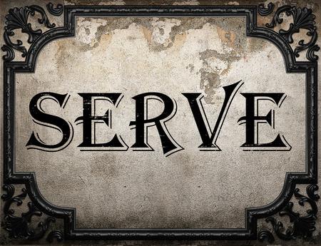 serve: serve word on concrette wall