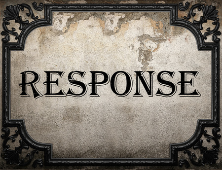 response: response word on concrette wall Stock Photo
