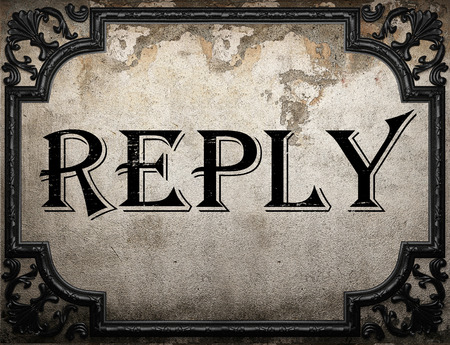 reply: reply word on concrette wall