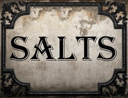 salts: salts word on concrette wall