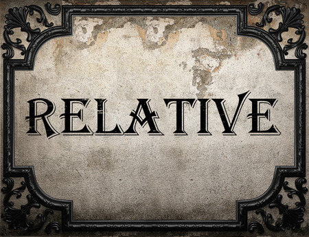 relative: relative word on concrette wall Stock Photo