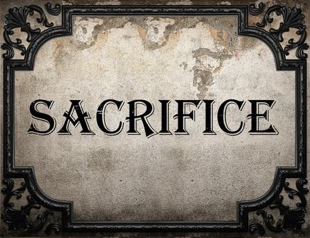 sacrificio: sacrificar la palabra en la pared concrette