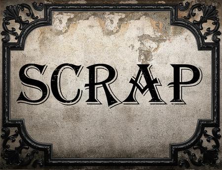 scrap: mot de ferraille sur le mur de concrette Banque d'images