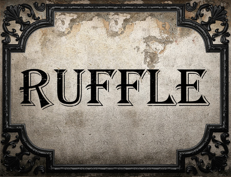 ruffle: ruffle word on concrette wall