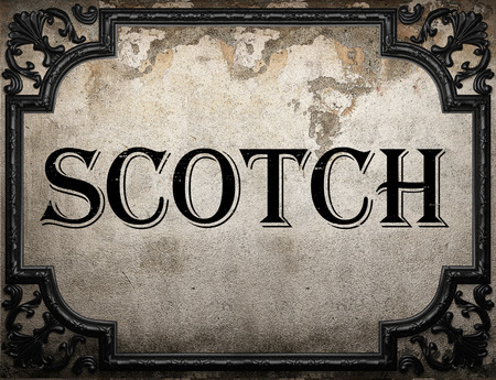 scotch word on concrette wall