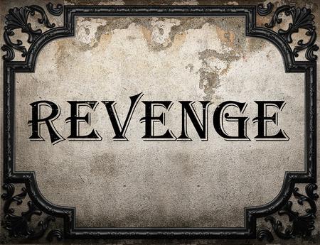 venganza: palabra venganza en la pared concrette
