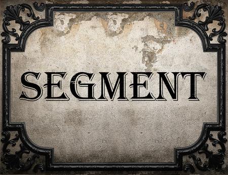 segmento: palabra segmento en la pared concrette