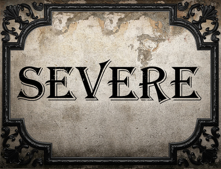 severe: severe word on concrette wall