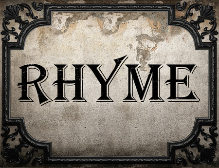 rhyme: rhyme word on concrette wall