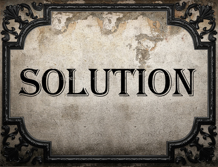 the solution: solution word on concrette wall