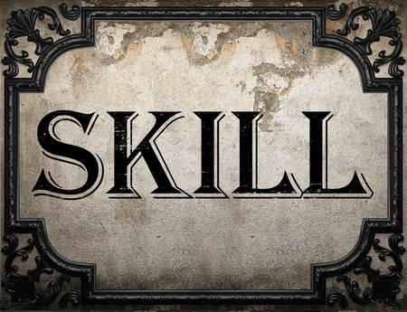 skill: skill word on concrette wall