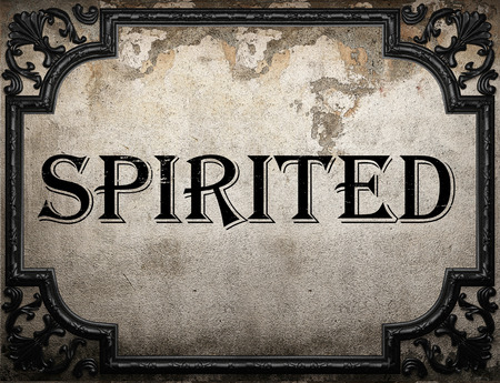 spirited: spirited word on concrette wall