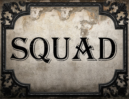 squad: squad word on concrette wall