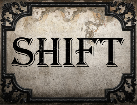 shift: shift word on concrette wall
