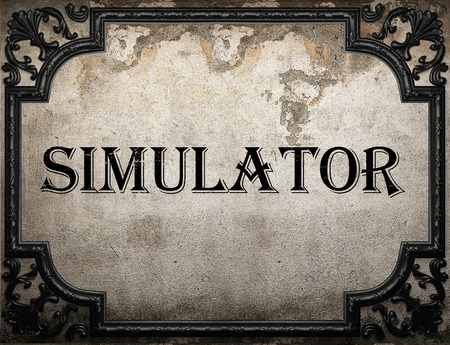 simulator: simulator word on concrette wall