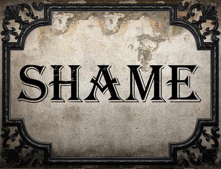 shame: shame word on concrette wall