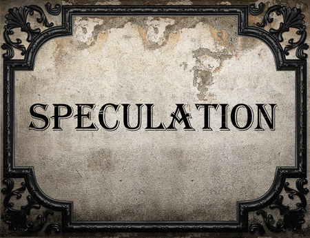 speculation: speculation word on concrette wall Stock Photo