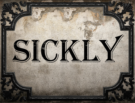 sickly: sickly word on concrette wall