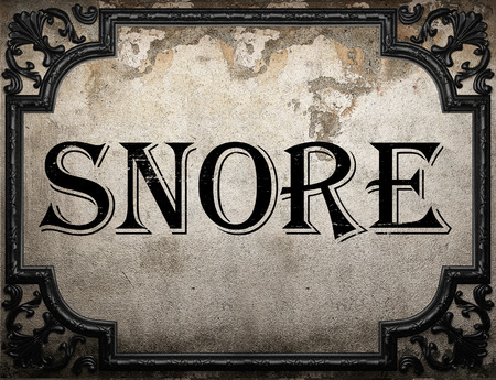 snore: snore word on concrette wall