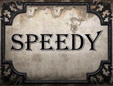 speedy: speedy word on concrette wall